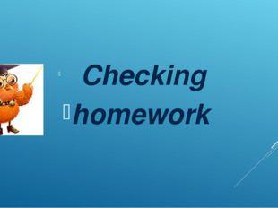 Checking homework