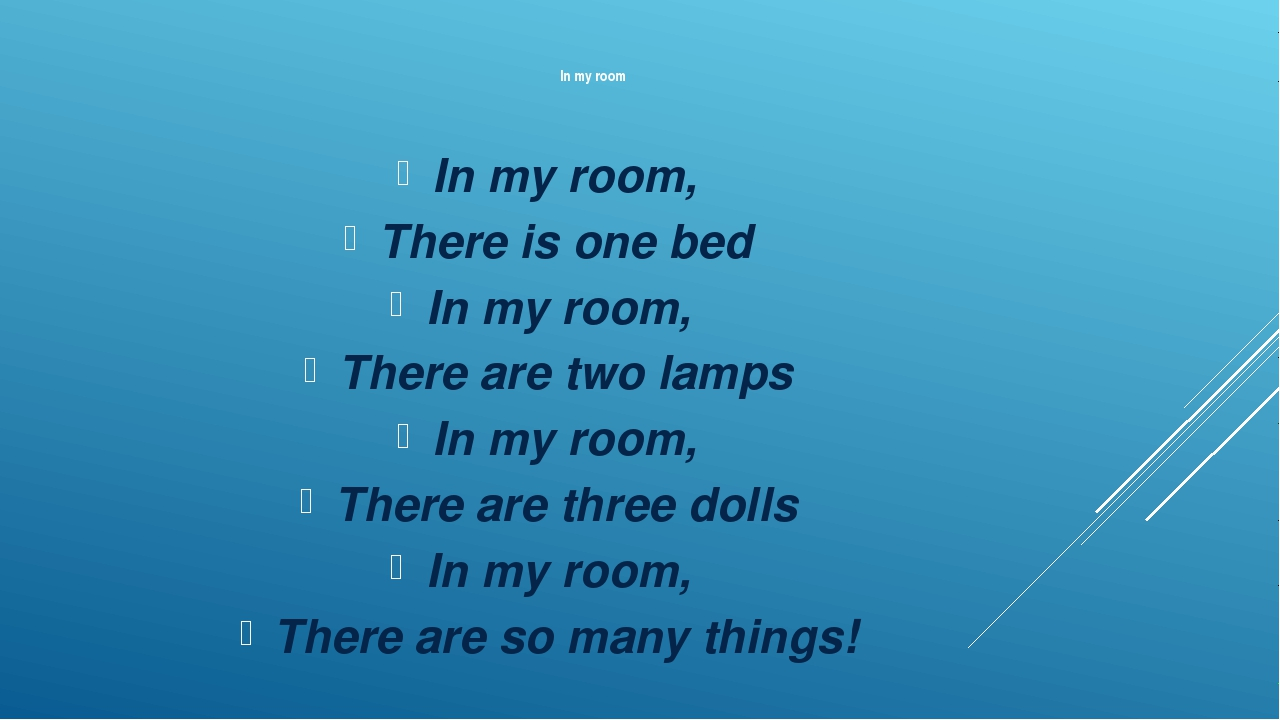 In my room In my room, There is one bed In my room, There are two lamps In m...