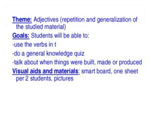 Theme: Adjectives (repetition and generalization of the studied material) Goa