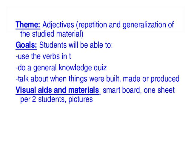 Theme: Adjectives (repetition and generalization of the studied material) Goa...