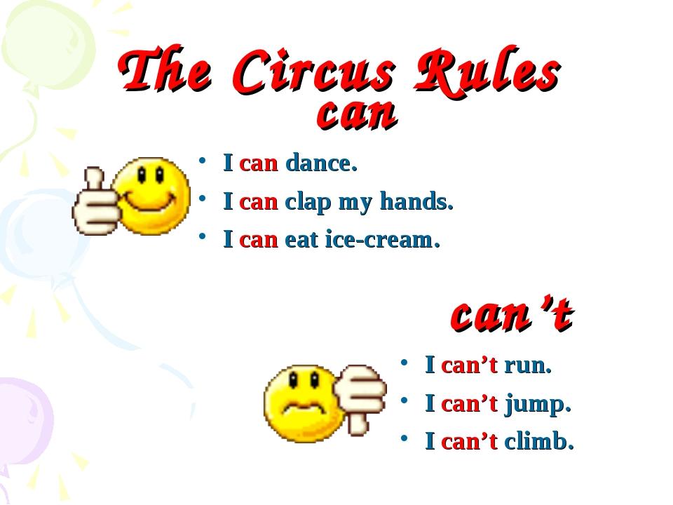 The Circus Rules can I can dance. I can clap my hands. I can eat ice-cream. c...
