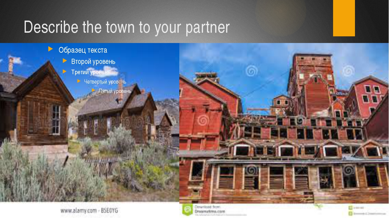 Describe the town to your partner