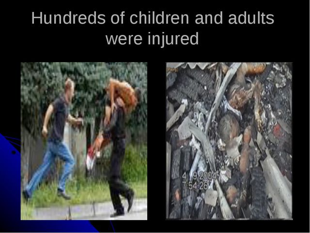 Hundreds of children and adults were injured