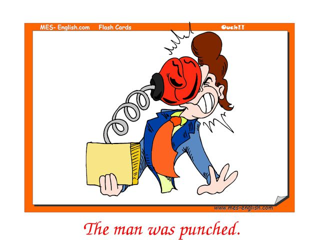 The man was punched.