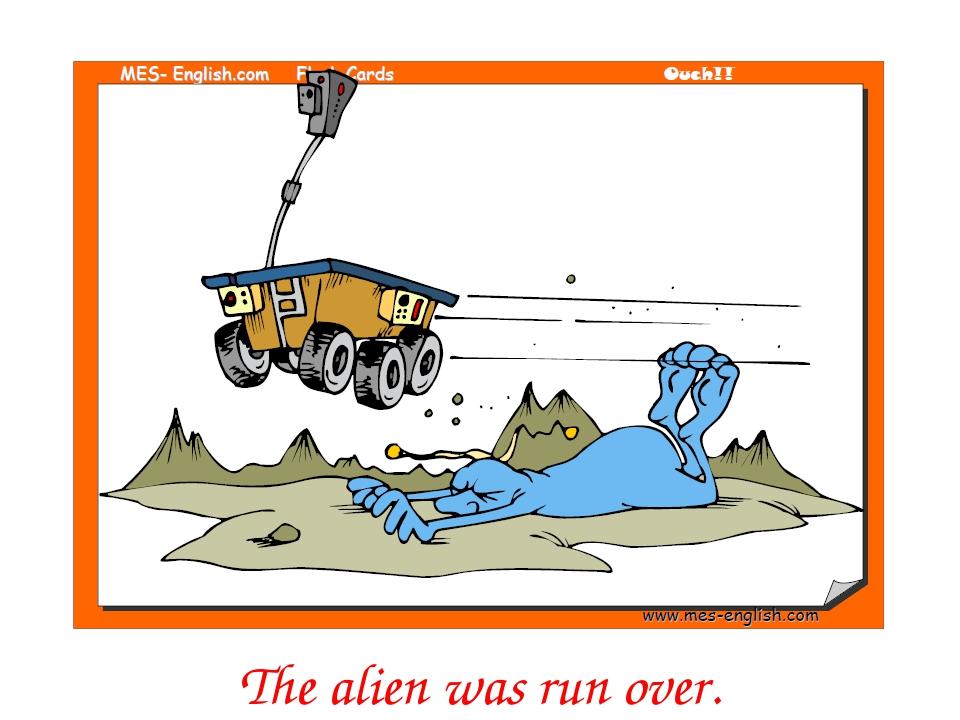 The alien was run over.