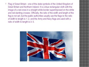 Flag of Great Britain - one of the state symbols of the United Kingdom of Gre