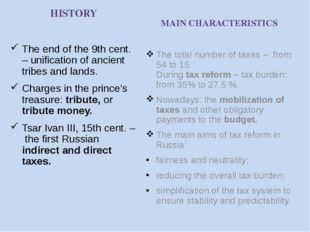 The main taxes in Russia Federal Regional Local Incometax Car tax Land tax Ex