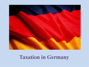 The main taxes in Germany Income Taxes Property Taxes Taxes on Transactions a