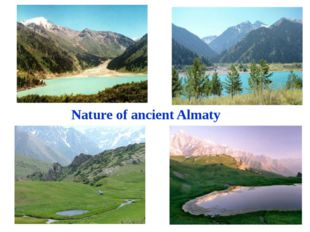 Nature of ancient Almaty