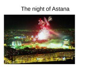 The night of Astana