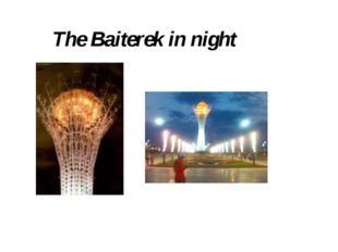 The Baiterek in night