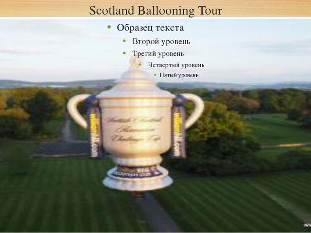 Scotland Ballooning Tour