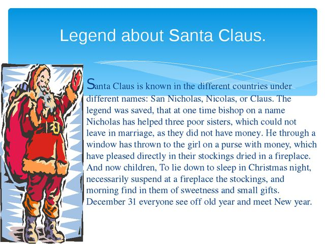 Santa Claus is known in the different countries under different names: San Ni...