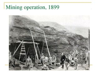 Mining operation, 1899