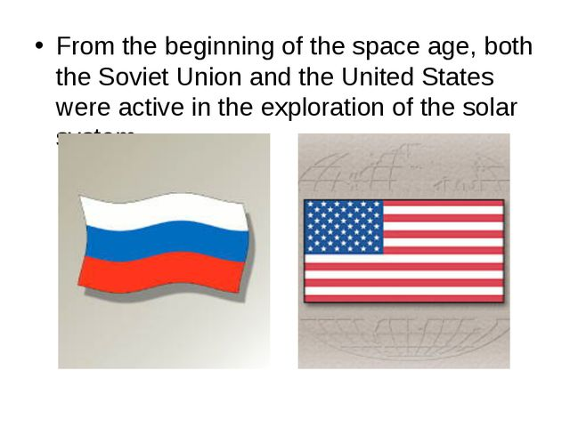 From the beginning of the space age, both the Soviet Union and the United Sta...