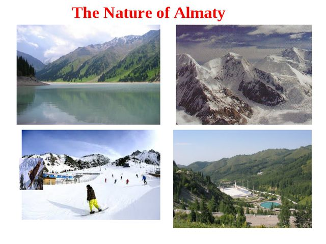 The Nature of Almaty