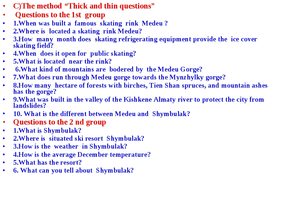 """C)The method """"Thick and thin questions"""" Questions to the 1st group 1.When was..."""