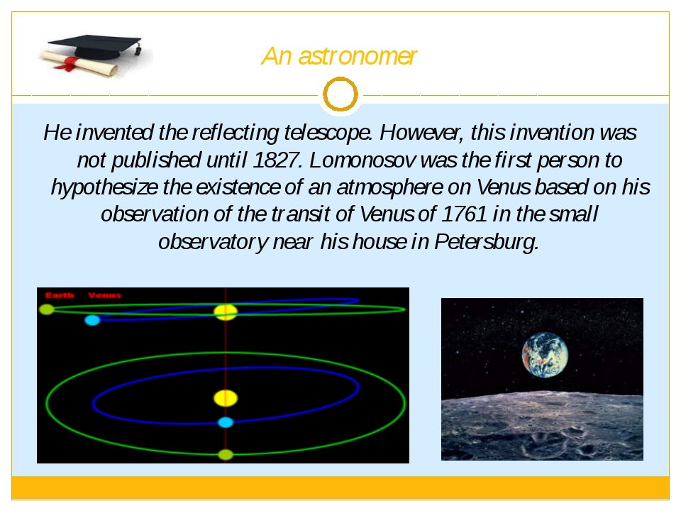 An astronomer He invented the reflecting telescope. However, this invention w...