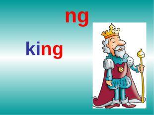 ng king