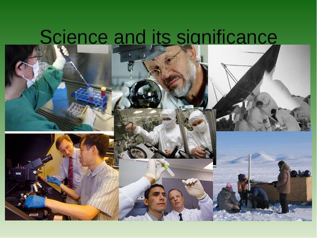 Science and its significance