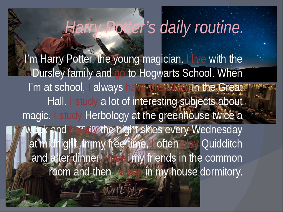 Harry Potter's daily routine. I'm Harry Potter, the young magician. I live wi...