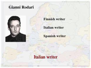 Gianni Rodari Finnish writer Italian writer Spanish writer Italian writer