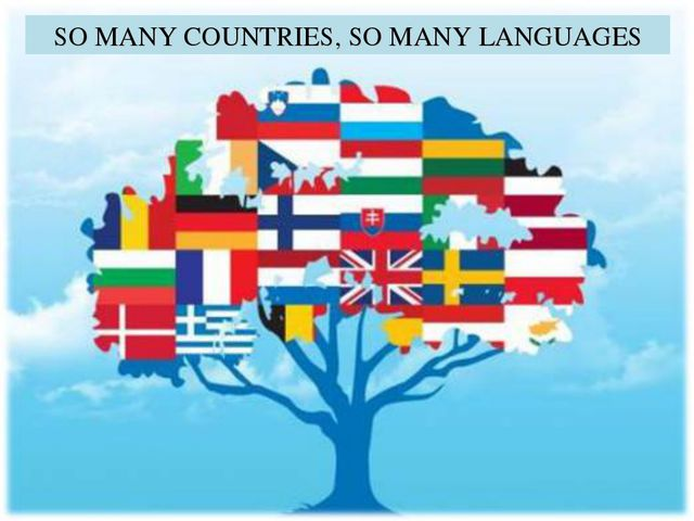 SO MANY COUNTRIES, SO MANY LANGUAGES