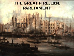 THE GREAT FIRE, 1834. PARLIAMENT