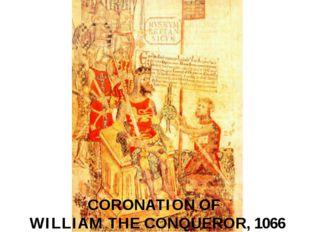 CORONATION OF WILLIAM THE CONQUEROR, 1066