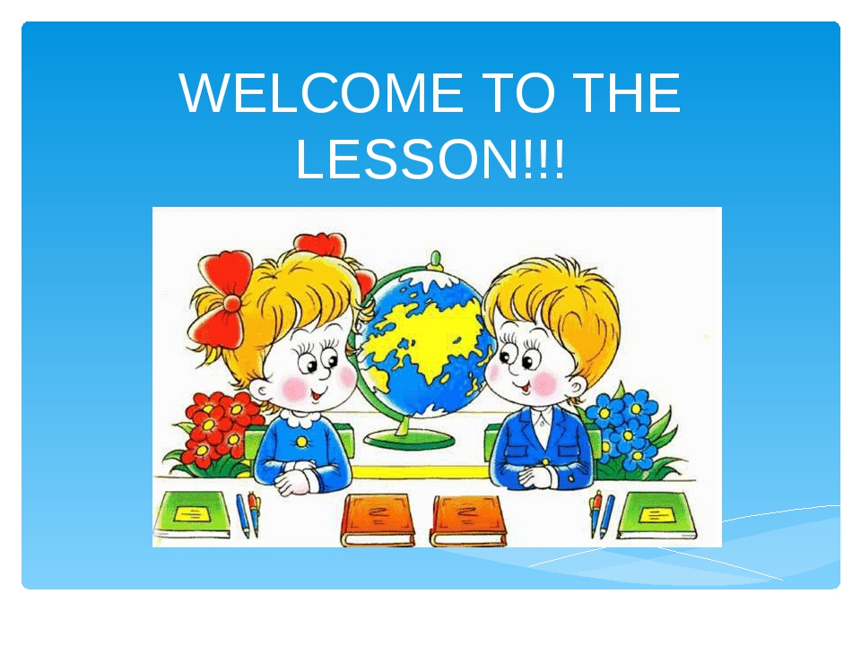 WELCOME TO THE LESSON!!!