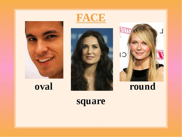 FACE oval round square