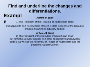 Find and underline the changes and differentiations. Article 44 (old) 1. The