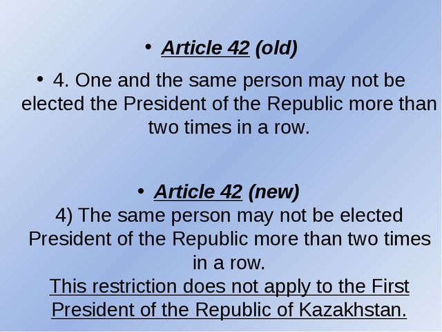 Article 42 (old) 4. One and the same person may not be elected the President...