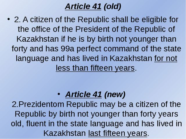 Article 41 (old) 2. A citizen of the Republic shall be eligible for the offic...
