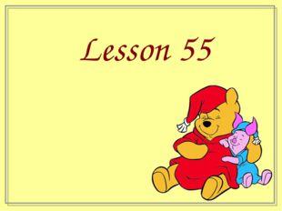 Lesson 55