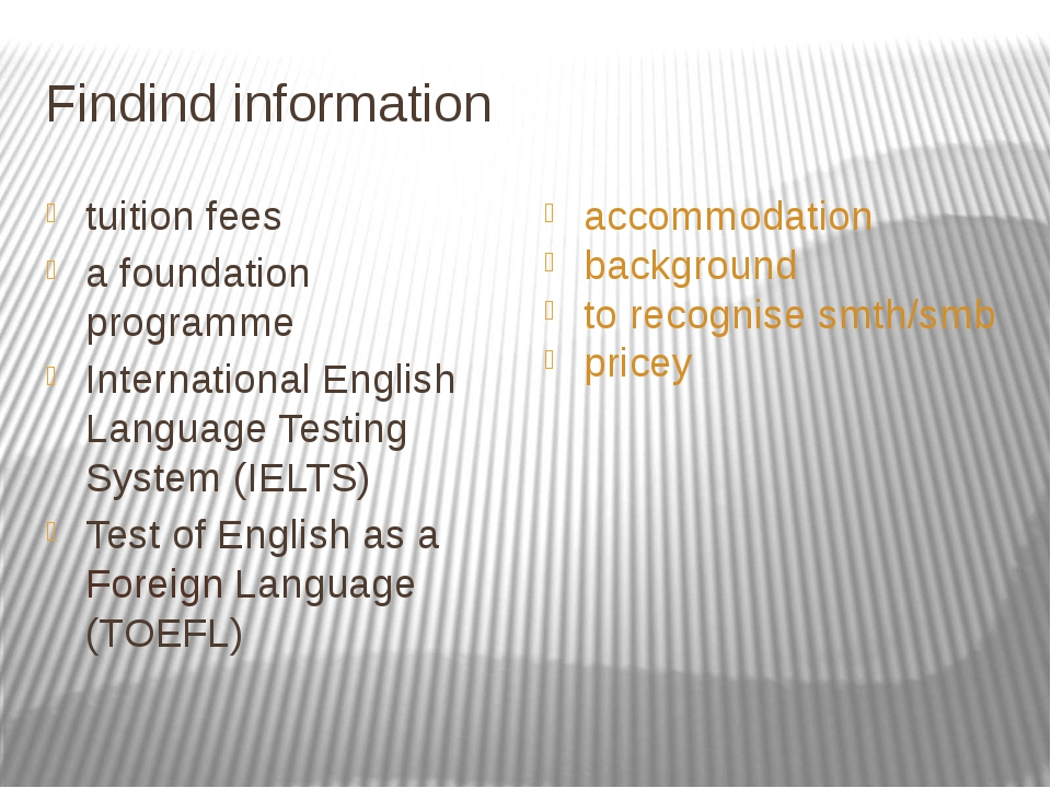 Findind information tuition fees a foundation programme International English...