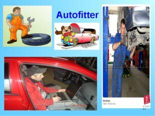 * Autofitter