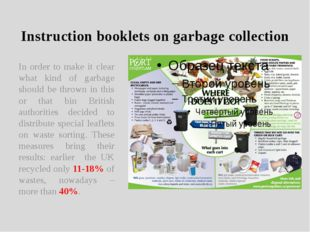 Instruction booklets on garbage collection In order to make it clear what kin