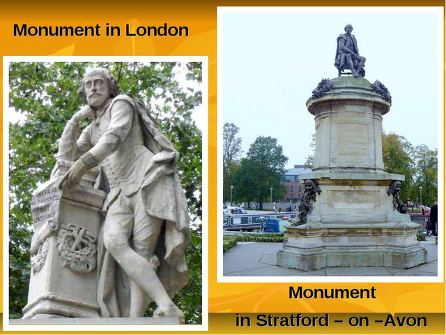 Monument in Stratford – on –Avon Monument in London
