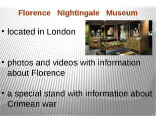Florence Nightingale Museum located in London photos and videos with informat