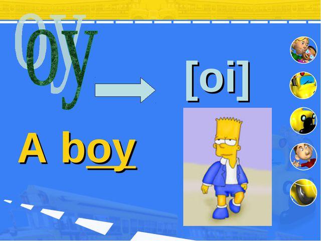[oi] A boy