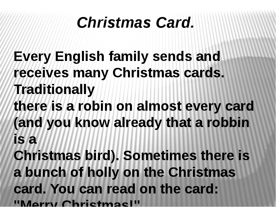 Christmas Card. Every English family sends and receives many Christmas cards...