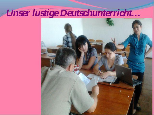 Unser lustige Deutschunterricht…