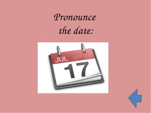 Pronounce the date: