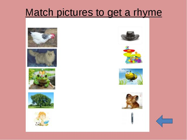 Match pictures to get a rhyme