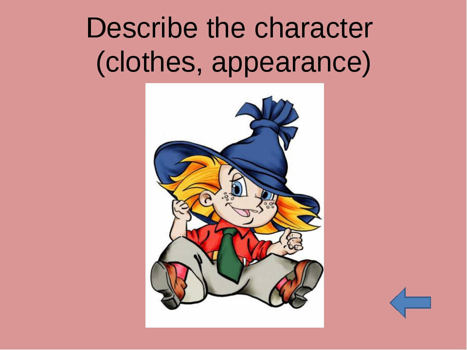 Describe the character (clothes, appearance)
