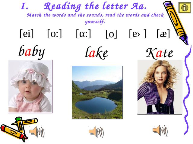 Reading the letter Aa. Match the words and the sounds, read the words and che...