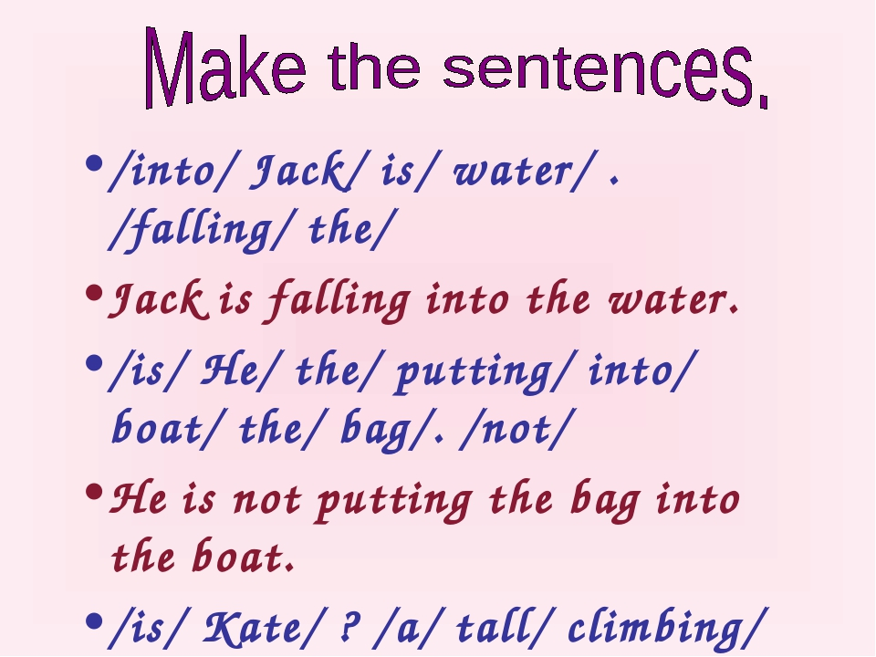 /into/ Jack/ is/ water/ . /falling/ the/ Jack is falling into the water. /is/...