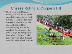 Cheese Rolling at Cooper's Hill The Cooper's Hill Cheese-Rolling and Wake is