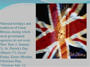 National holidays and traditions of Great Britain, during which most governm